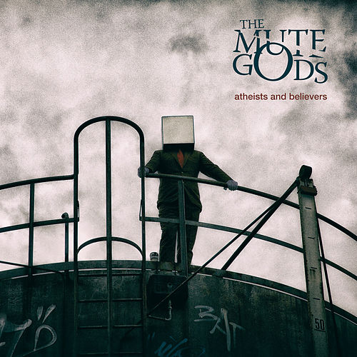 « Atheists and believers », The Mute Gods