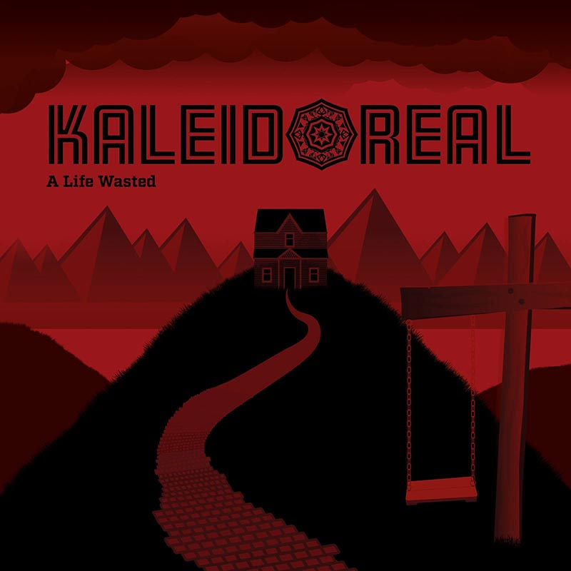 Kaleidoreal_al_life_wasted