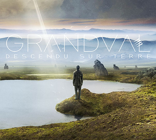 « Descendu sur Terre » by GRANDVAL