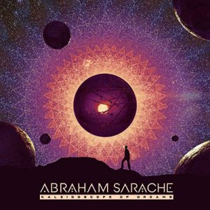 AbrahamSarache_KaleidoscopeOfDreams_Cover