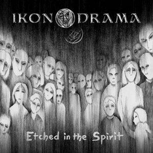 IKONODRAMA-EtchedinTheSpirit-Cover