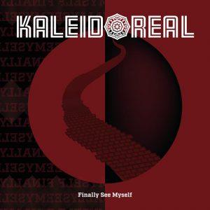 Kaleidoreal_finally_see_myself